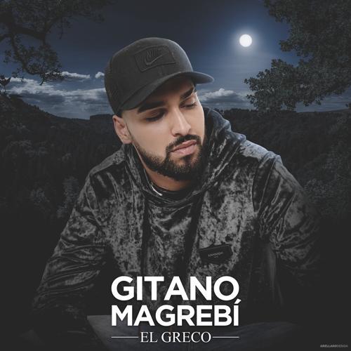 El Greco, Original Elias, Moncho Chavea - Gitano Magrebí  (2019)
