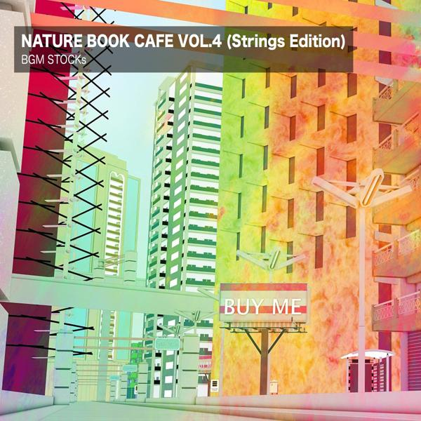 Альбом: Nature Book Cafe Vol. 4 (Strings Edition)