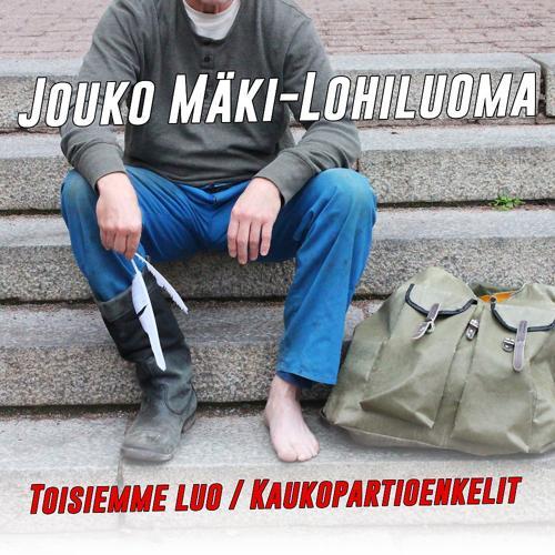 Jouko Mäki-Lohiluoma - Kaukopartioenkelit  (2018)