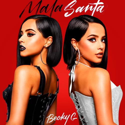 Becky G, Bad Bunny - Mayores  (2019)