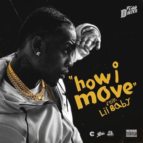 Flipp Dinero, Lil Baby - How I Move  (2019)