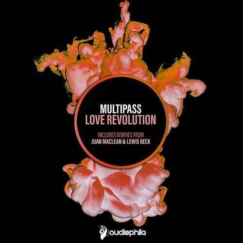 Multipass & The Juan MacLean - Love Revolution (The Juan MacLean Remix)  (2017)